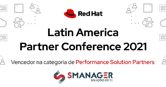 SManager foi eleita Performance Solution Partner da Red Hat 2021